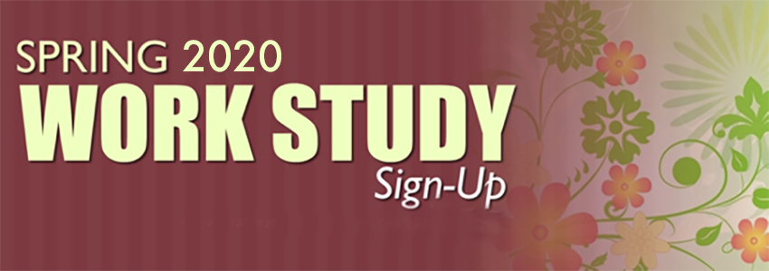 Spring 2020 Work Study Sign-Up